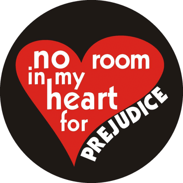 No Room in my heart for Prejudice Window Decal
