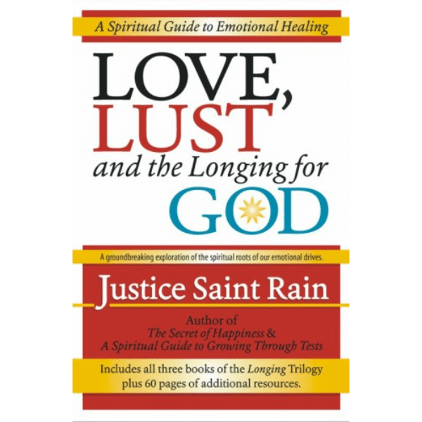 Love, Lust and the Longing for God