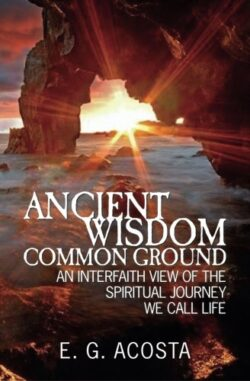 Ancient Wisdom, Common Ground