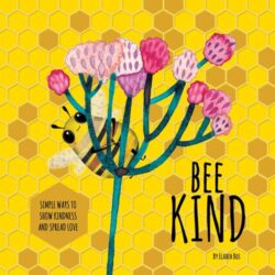 Bee Kind – Children's Book