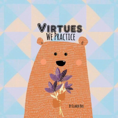 Virtues We Practice