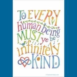 Be Infinitely Kind to Everyone Garden/Door Flag