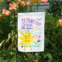 Be the Sunshine Garden/Door Flag